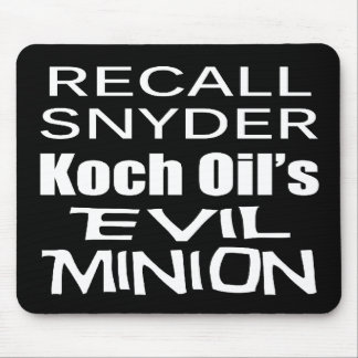 Recall Governor Rick Snyder Evil Corporate Minion Mousepad