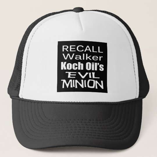 Recall Governor Scott Walker Corporate Evil Minion Trucker Hat