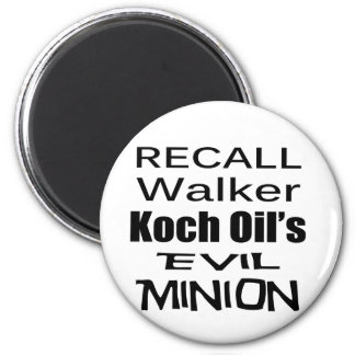 Recall Governor Scott Walker Corporate Minion Magnet