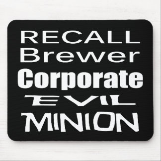 Recall Jan Brewer Evil Corporate Minion Mouse Pad