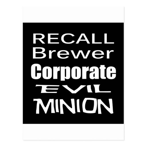 Recall Jan Brewer Evil Corporate Minion Postcards