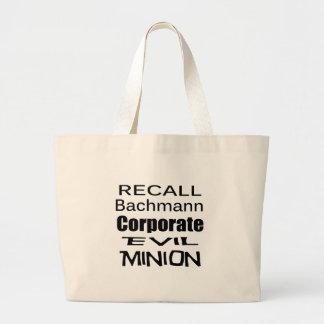 Recall Michele Bachmann Corporate Evil Minion Bags