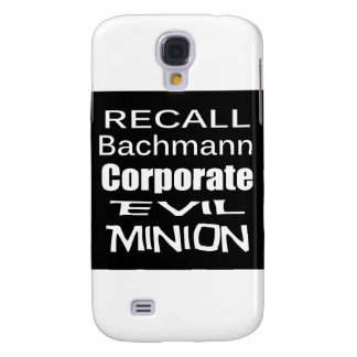 Recall Michele Bachmann Corporate Evil Minion Samsung Galaxy S4 Cases