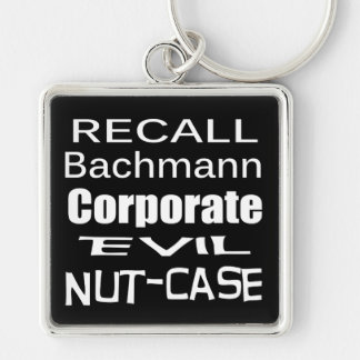 Recall Michele Bachmann Corporate Evil Minion Keychain