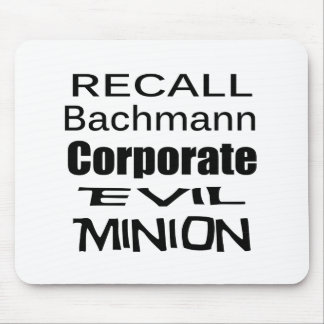 Recall Michele Bachmann Corporate Evil Minion Mouse Pads