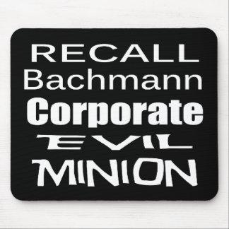 Recall Michele Bachmann Corporate Evil Minion Mousepad