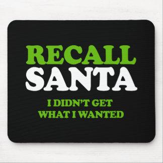 Recall Santa -- Holiday Humor -.png Mouse Pad