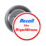Recall the Republicans Buttons
