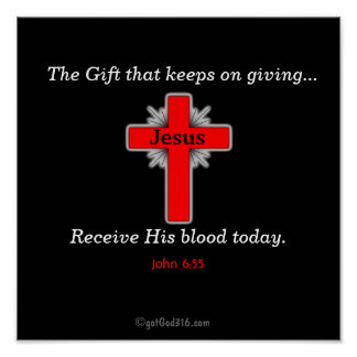 Receive His Blood Today gotGod316.com Poster