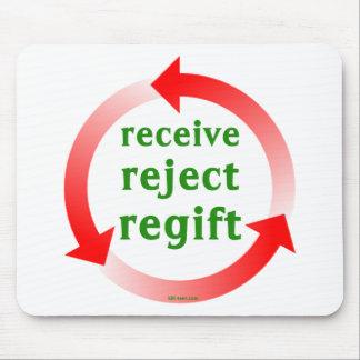 Receive Reject Regift Mouse Pad