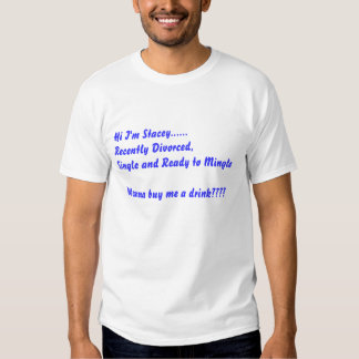 Recently divorced and ready to mingle t-shirt