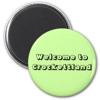 Recepción a Crockettland Imán Redondo 5 Cm