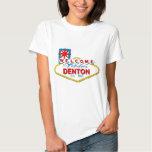 ¡Recepción a Denton, Tejas! Remera