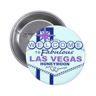 Recepción a la luna de miel fabulosa de Las Vegas Pin Redondo De 2 Pulgadas