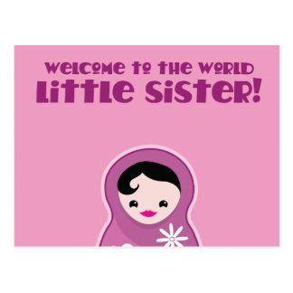 ¡Recepción a la pequeña hermana del mundo! muñecas Postal