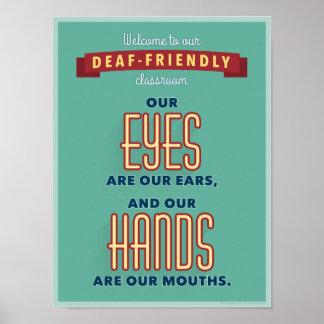 Recepción a nuestra sala de clase sordo-amistosa. póster