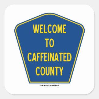 Recepción al condado de Caffeinated (muestra del Pegatina Cuadrada