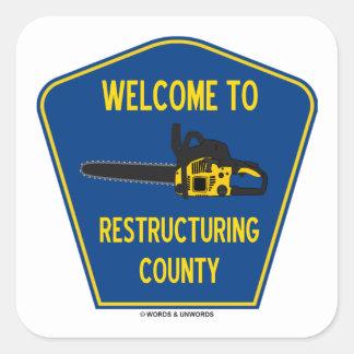 Recepción al condado de la reestructuración pegatina cuadrada