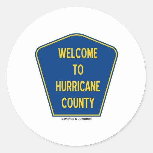Recepción al condado del huracán (humor de la mues pegatina
