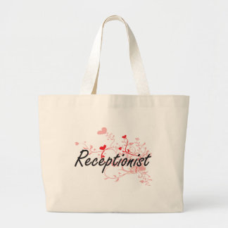Receptionist Artistic Job Design with Hearts Large Tote Bag
