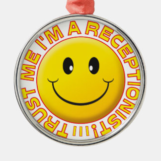 Receptionist Trust Me Smiley Silver-Colored Round Decoration