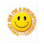 Receptionist Trust Me Smiley Postcard