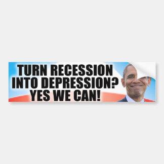 ¿Recesión a la depresión? ¡Podemos sí! Pegatina Para Auto