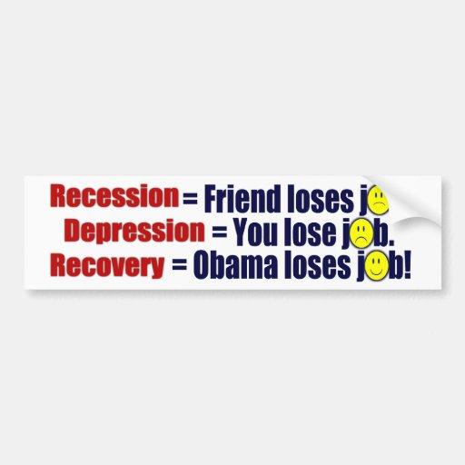 Recesión anti de Obama, depresión, recuperación Pegatina Para Auto