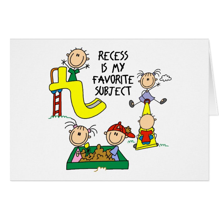 Recess Is My Favorite Subject Card