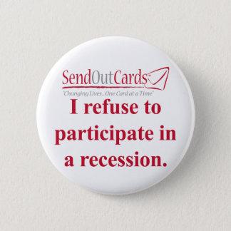 Recession Button