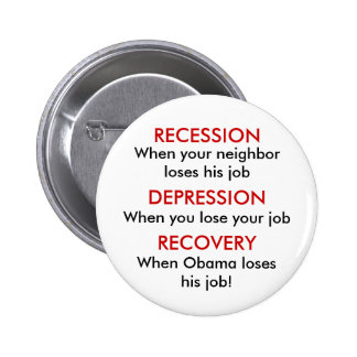 Recession, Depression, Recovery 2 Inch Round Button