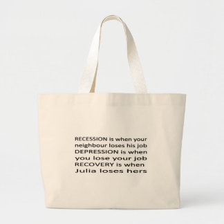 Recession, Depression, Recovery. Large Tote Bag