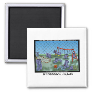 Recessive Jeans Funny Gifts Tees & Collectibles Magnet