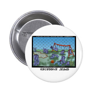 Recessive Jeans Funny Gifts Tees & Collectibles Pinback Button