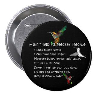 Receta del néctar del colibrí pin redondo 7 cm