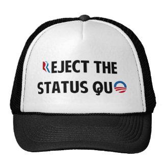 Rechace el status quo gorra