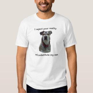 Rechace su camiseta del perro de la realidad remera
