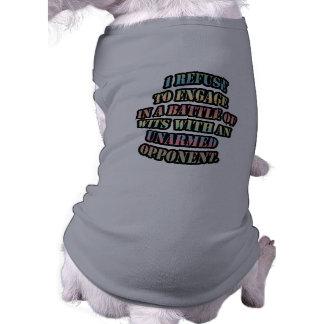 Rechazo enganchar a una batalla de ingenios camiseta de perrito
