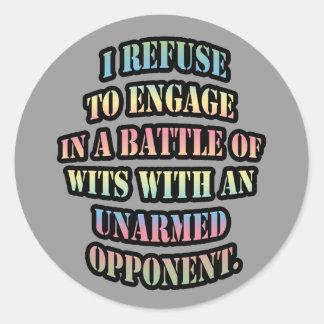 Rechazo enganchar a una batalla de ingenios pegatina redonda