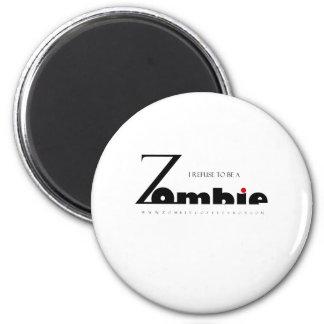 Rechazo ser un zombi imanes para frigoríficos