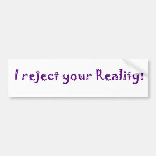 rechazo su realidad pegatina para auto