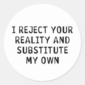 Rechazo su realidad pegatina redonda