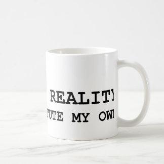 Rechazo su realidad taza de café