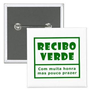 Recibos Verdes Pin Cuadrada 5 Cm