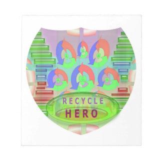 Recicle al héroe - inspiración del premio de la re bloc de notas