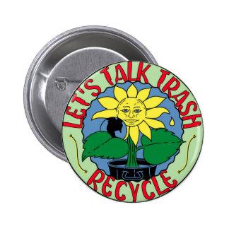 Recicle el botón del Día de la Tierra Pin Redondo De 2 Pulgadas