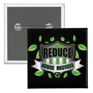 Recicle el escudo pin cuadrada 5 cm