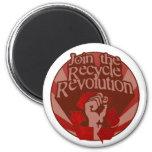 Recicle la revolución imán