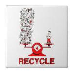 Recicle la teja de la basura