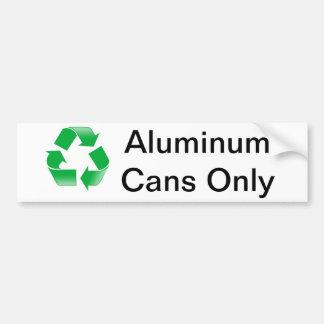 Recicle las latas de aluminio solamente etiqueta de parachoque